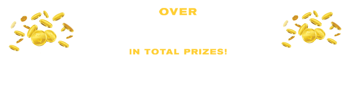 over 1 million in prizes